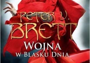 """Peter V. Brett  - """"Wojna w blasku dnia"""" – przedsprzedaż od 19 czerwca w salonach empik"""