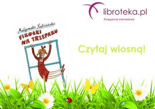 Czytaj wiosną z księgarnią Libroteka.pl