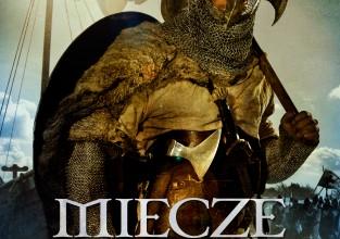 MIECZE DOBRYCH LUDZI - I część rewelacyjnego cyklu o wikingach trafia do księgarń