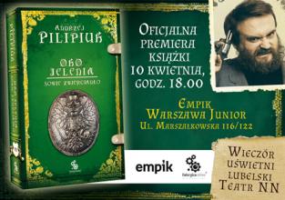 Zaproszenie na SPOTKANIE Z ANDRZJEM PILIPIUKIEM 10 kwietnia Empik Junior Warszawa