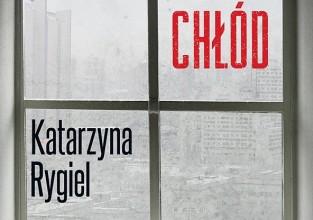 """Katarzyna Rygiel, """"Wielki chłód"""""""