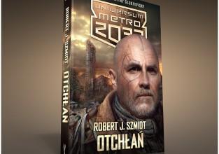 """Uniwersum Metro 2033: Otchłań"" Roberta J. Szmidta – prezentujemy okładkę!"