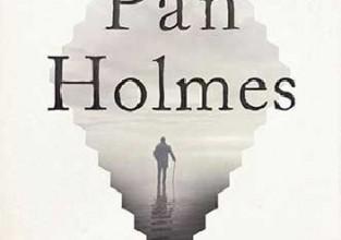 """Mitch Cullin """"Pan Holmes"""""""