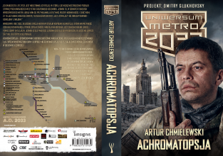 Najnowsza powieść z Uniwersum Metro 2033 w księgarniach już 15 marca!