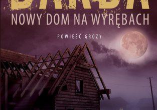 """""""Nowy Dom na Wyrębach"""", Stefan Darda"""